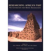 Researching Africa's Past by Peter Mitchell
