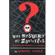 The Mystery of Mysteries by Samuel Coale