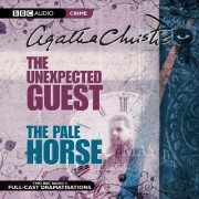 The Unexpected Guest & the Pale Horse: AND The Pale Horse by Agatha Christie