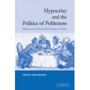 Hypocrisy and the Politics of Politeness by Jenny Davidson