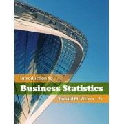 Introduction to Business Statistics (Book Only) by Ronald M Weiers