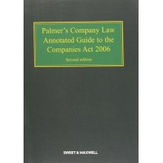 Palmer's Company Law: Annotated Guide to the Companies Act 2006 by Professor Geoffrey Morse