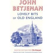 Lovely Bits of Old England by John Betjeman