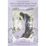 Complete Fairy Tales of Brothers Gr by Jack David Zipes