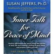 Inner Talk for Peace of Mind by Susan Jeffers