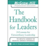 The Handbook for Leaders by Jack Zenger