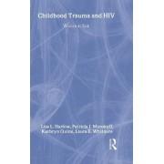 Child Trauma and HIV Risk Behaviour in Women by Laura E. Whitmire