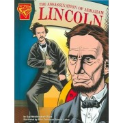 The Assassination of Abraham Lincoln by Kay Melchisedech Olson