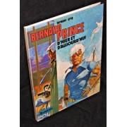Bernard Prince D'hier Et D'aujourd'hui, Album 'spécial' De 80 Pages