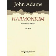 Harmonium for Chorus and Orchestra by Adams John