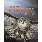 Pass the Energy, Please! by Barbara Shaw McKinney