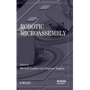 Robotic Micro-Assembly by Michael Gauthier
