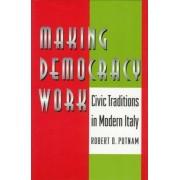 Making Democracy Work by Robert D. Putnam