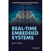 Real-Time Embedded Systems by Jiacun Wang