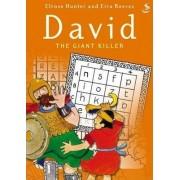 David the Giant Killer by Elrose Hunter
