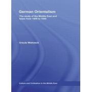 German Orientalism by Ursula Wokoeck