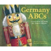 Germany ABCs: A Book About the People and Places of Germany by Sarah Heiman