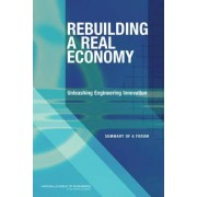 Rebuilding a Real Economy by National Academy of Engineering