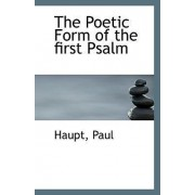The Poetic Form of the First Psalm by Haupt Paul