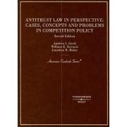 Antitrust Law in Perspective by Andrew I. Gavil
