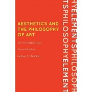 Aesthetics and the Philosophy of Art by Robert Stecker
