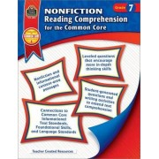 Nonfiction Reading Comprehension for the Common Core, Grade 7 by Heather Wolpert-Gawron