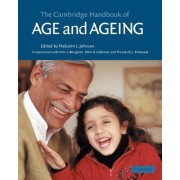The Cambridge Handbook of Age and Ageing by Malcolm L. Johnson
