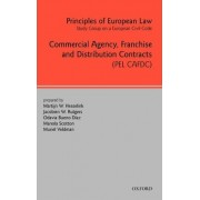 Principles of European Law: Commercial Agency, Franchise, and Distribution Contracts v. 4 by Martijn Hesselink