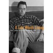 A Life Worth Living by Robert Zaretsky