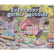 Everybody Brings Noodles by Norah Dooley