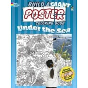 Build a Giant Poster Coloring Book - Under the Sea by Jan Sovak