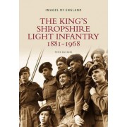 The King's Shropshire Light Infantry by Peter Duckers