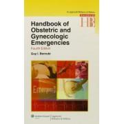 Handbook of Obstetric and Gynecologic Emergencies by Guy I. Benrubi
