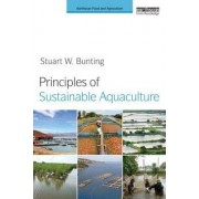 Principles of Sustainable Aquaculture by Stuart W. Bunting