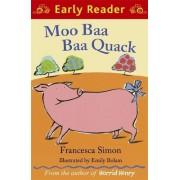 Moo Baa Baa Quack by Francesca Simon