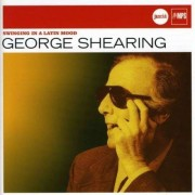 George Shearing - Swinging Ina Latin Mood (0602498585740) (1 CD)