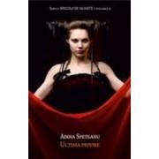 Dincolo de moarte. Vol. 4 - Ultima Privire - Adina Speteanu