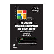 The Classes of Economic Concentration and the 80% Factor