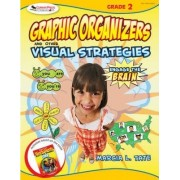 Engage the Brain: Graphic Organizers and Other Visual Strategies, Grade Two by Marcia L. Tate