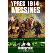 Ypres 1914 - Messines by Jack Sheldon