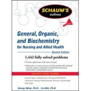 Schaum's Outline of General, Organic, and Biochemistry for Nursing and Allied Health by George Odian