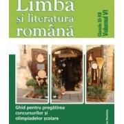 Limba și literatura română. Ghid pentru olimpiadă vol VI. clasele XI-XII