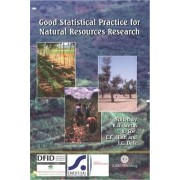 Good Statistical Practice for Natural Resources Researc by R. D. Stern