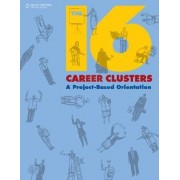 The 16 Career Clusters by South-Western Educational Publishing