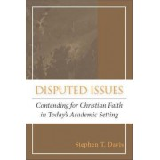 Disputed Issues by Stephen T. Davis