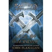 The Siege of Macindaw by John A Flanagan