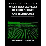 Wiley Encyclopedia of Food Science and Technology by F.J. Francis