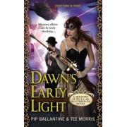 Dawn's Early Light by Pip Ballantine
