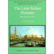 The Later Italian Pictures in the Collection of Her Majesty The Queen by Michael Levey