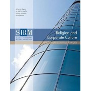 Religion and Corporate Culture by Society for Human Resource Management